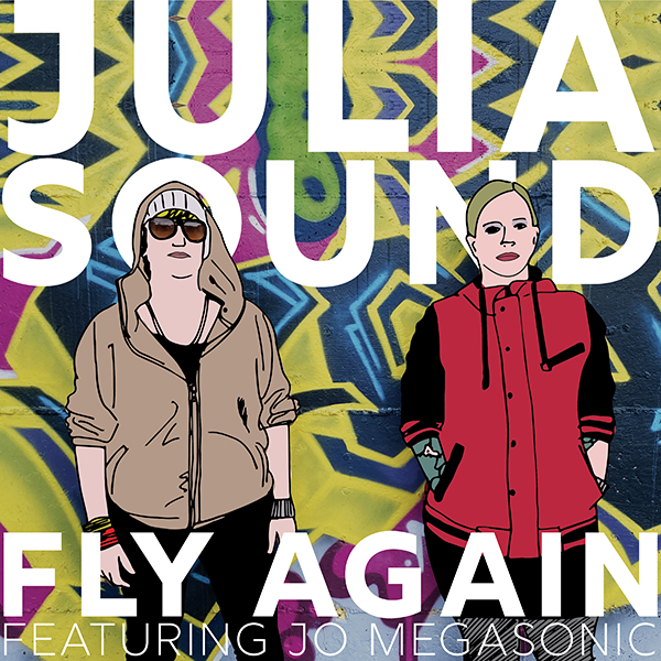 Julia Sound - Fly Again (Boomsmack Records)